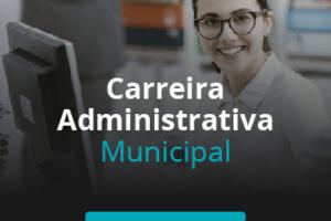 Carreira Administrativa Municipal